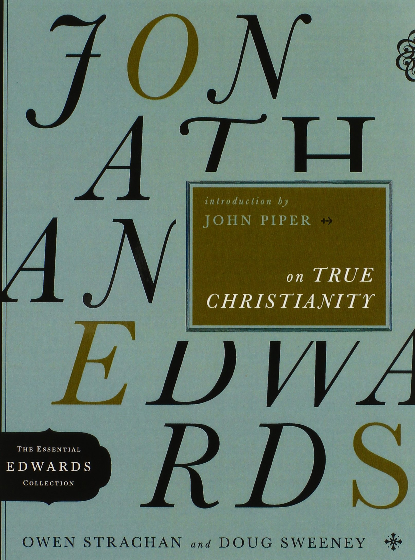 Download Jonathan Edwards on True Christianity (The Essential Edwards Collection) ebook
