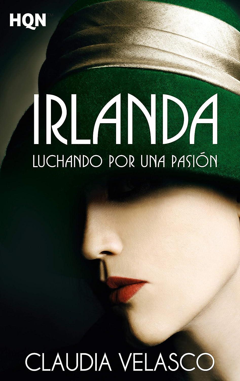 Irlanda. Luchando por una pasión (HQN) eBook: Velasco, Claudia ...