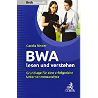 BWA lesen und verstehen: Grundlage für eine erfolgreiche Unternehmensanalyse