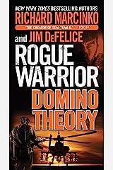 Rogue Warrior: Domino Theory (Rogue Warrior series Book 16) Kindle Edition