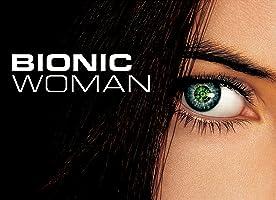Bionic Woman - Staffel 1