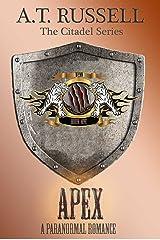 Apex (The Citadel Series Book 1) Kindle Edition