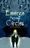 Emerge Beyond Circles (Eternal Coven Book 1)