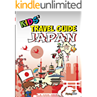 Kids' Travel Guide - Japan: The fun way to discover Japan - especially for kids (Kids' Travel Guide Series Book 35)
