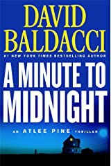 A Minute to Midnight (An Atlee Pine Thriller (2)) Hardcover