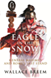 Eagle in the Snow: The Classic Bestseller (Phoenix Press) (English Edition)