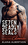 Chronic (Seven Deadly SEALs: Season One Book 2)