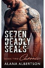 Chronic (Seven Deadly SEALs: Season One Book 2)