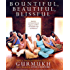Bountiful, Beautiful, Blissful: Experience the Natural Power of Pregnancy and Birth with Kundalini Yoga and Meditation