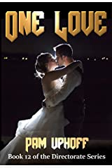 One Love (Directorate Book 12) Kindle Edition