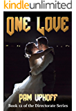 One Love (Directorate Book 12)