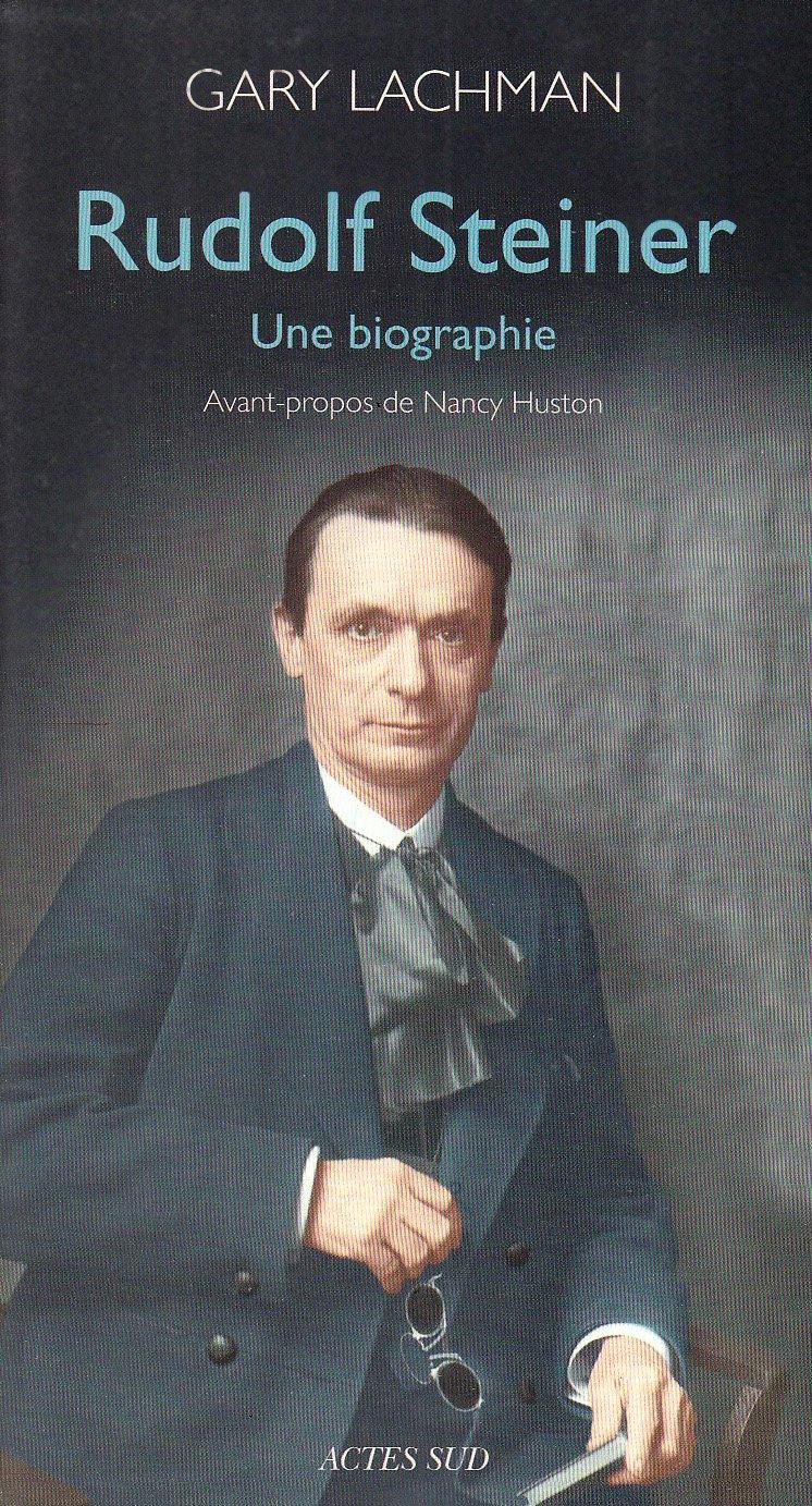 Amazon Rudolf Steiner Une Biographie Gary Lachman Nancy