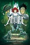 Amulet - tome 4 Le dernier conseil (4)