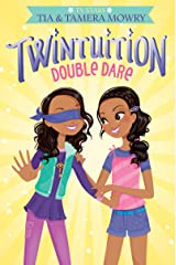 Twintuition: Double Dare Kindle Edition
