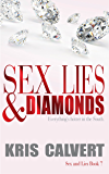 Sex, Lies & Diamonds (Sex and Lies Book 7)