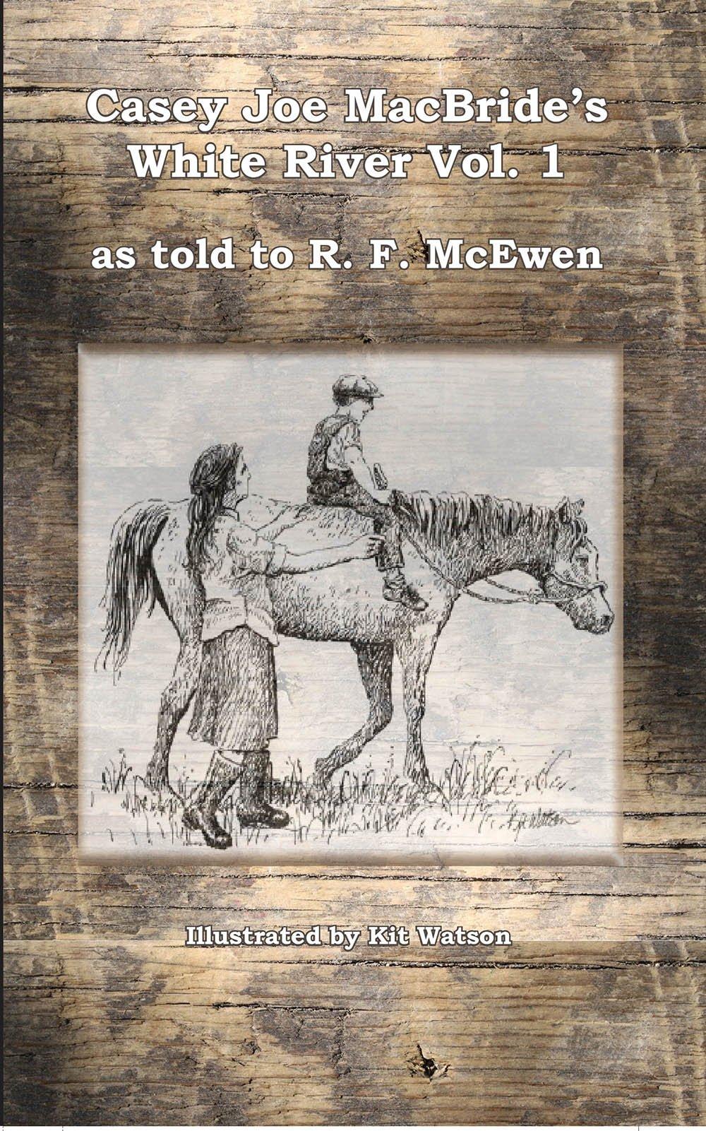 Casey Joe MacBride's White River (Canseco-Keck History) pdf epub