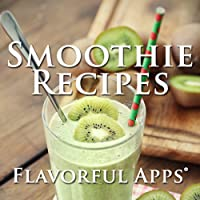 Flavorful Smoothie Recipes