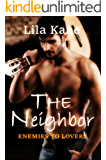 The Neighbor (Enemies to Lovers Book 1) (English Edition)