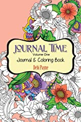 Journal Time - Coloring Book: Volume One (Volume 1) Diary