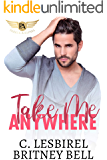 Take Me Anywhere (Cockpit Series Book 3)