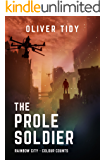 The Prole Soldier (Rainbow City Book 1)