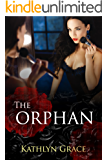 The Orphan : A dark and twisty psychological thriller (Psychological Thriller Suspense Romance Crime)