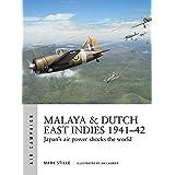 Malaya & Dutch East Indies 1941–42: Japan's air power shocks the world (Air Campaign)