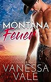 Montana Feuer (Kleinstadt-Romantik-Serie 1)
