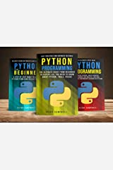 PYTHON PROGRAMMING: 3 BOOKS IN 1: The Complete guide to Learn Everything you Need to Know about Python Kindle Edition