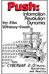 Push: Information Revolution Dynamics (Cyberwar Book 2)