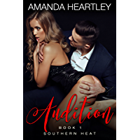 Audition (Southern Heat Book 1) (English Edition)