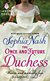 The Once and Future Duchess (Royal Entourage Book 4)