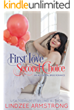 First Love Second Choice (Accidental Bride Book 1)