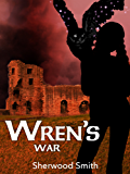Wren's War (Wren Books Book 3)