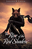 The Rise of the Red Shadow (The Book Of Deacon Series 0)