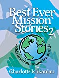 Best Ever Mission Stories II