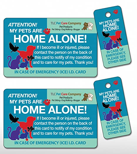TLC Safety By Design Original Trademarked My Pets are Home Alone Alert  Emergency Medical ICE ID Plastic Contact Wallet Card and Key Tag Dogs Cats