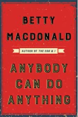 Anybody Can Do Anything Kindle Edition