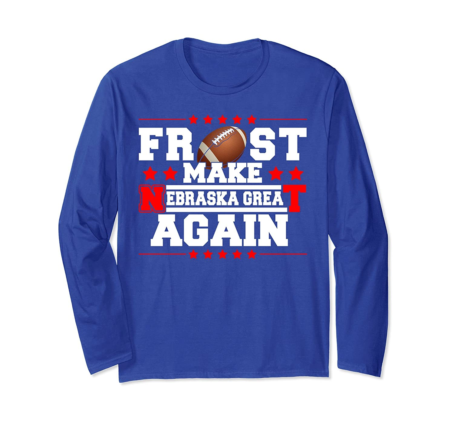 2018 Frost Make Nebraska Great Again Long sleeve-mt