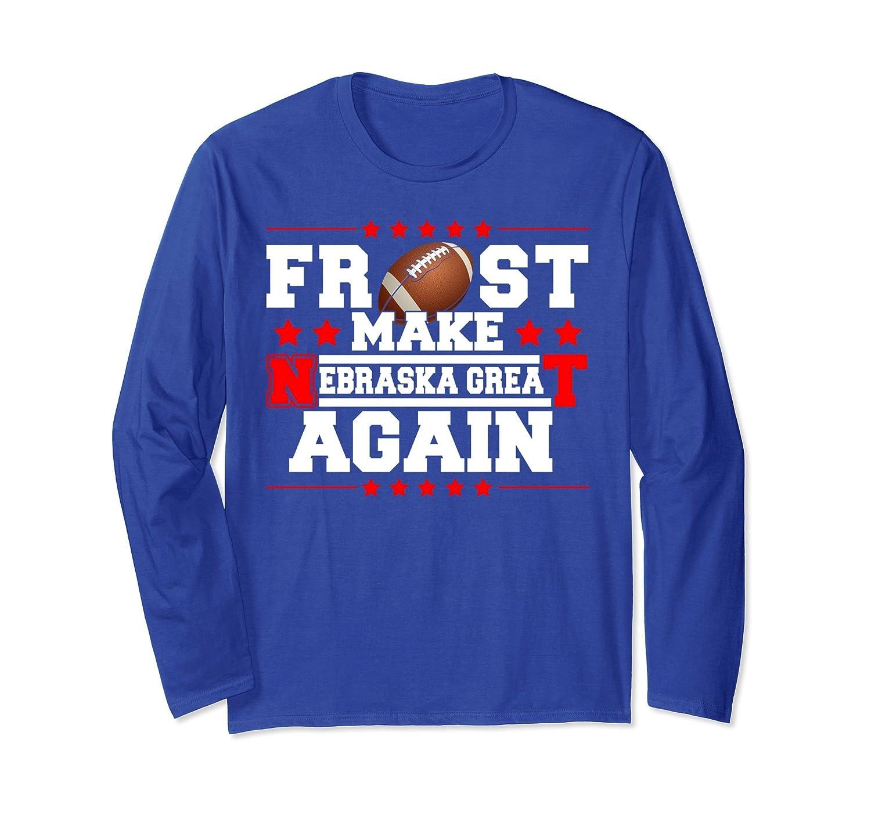 2018 Frost Make Nebraska Great Again Long sleeve-mt