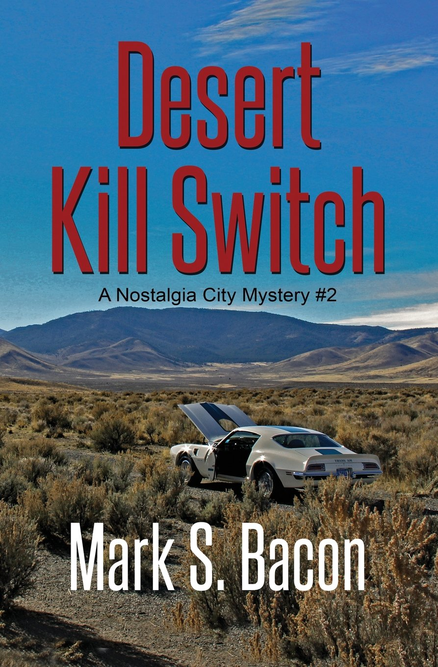 Read Online Desert Kill Switch: A Nostalgia City Mystery Book # 2 ebook