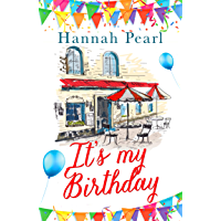 It's My Birthday: A lovely heartwarming romance perfect for Summer. (English Edition)