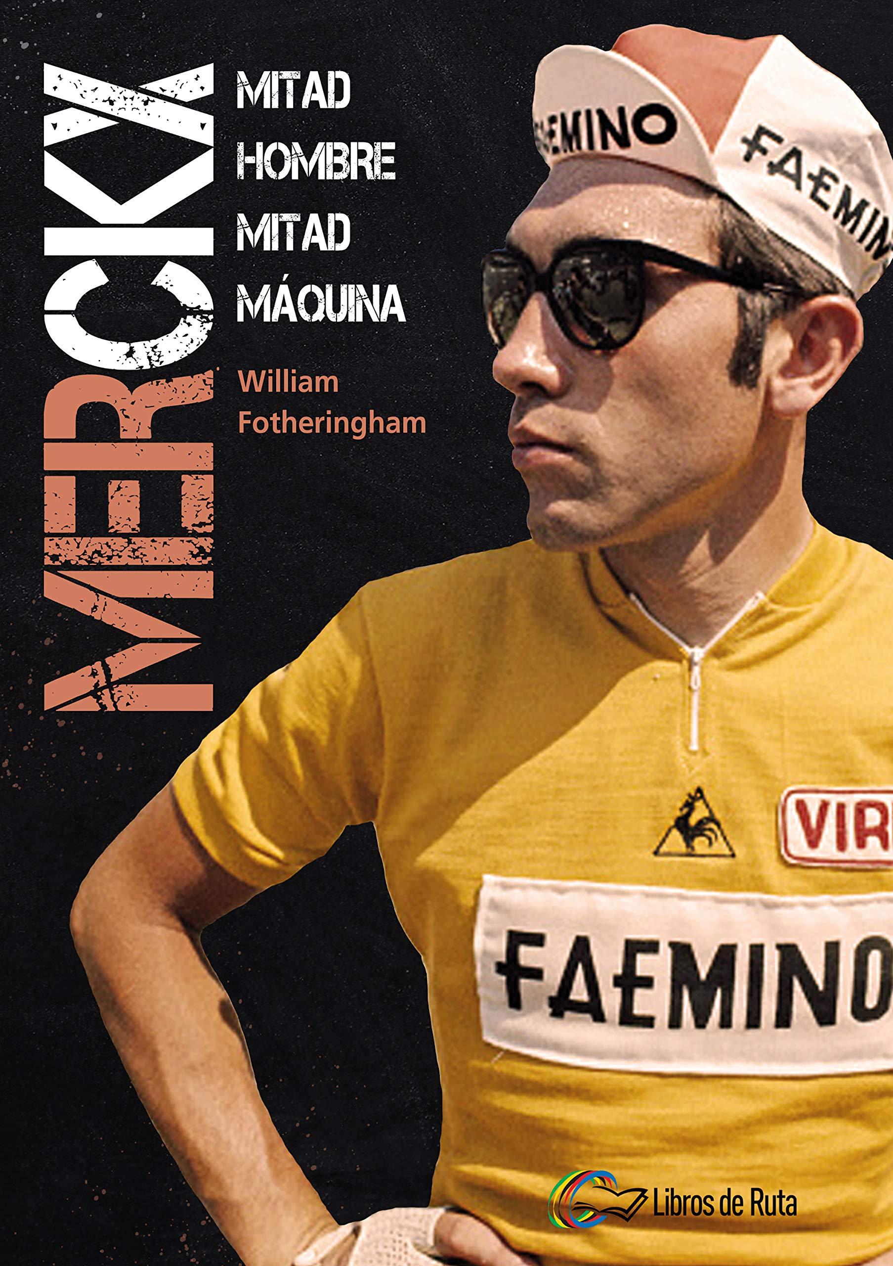 Merckx. Mitad hombre mitad máquina