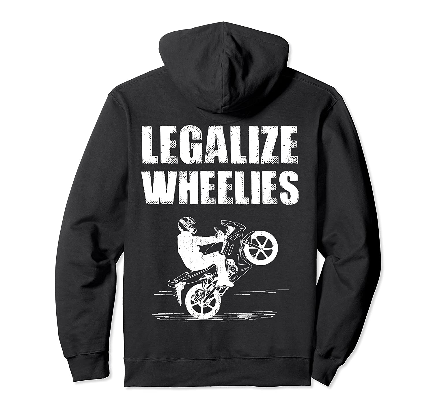 Legalize Wheelies – Funny Motorcycle Hoodie For Bikers-Colonhue