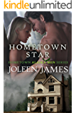 Hometown Star (Hometown Alaska Men Book 1)