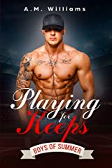 Playing for Keeps (Boys of Summer Book 2) Kindle Edition