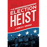 The Election Heist