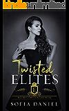 Twisted Elites: A Dark Reverse Harem High School Bully Romance (Bully Boys of Brittas Academy Book 3)
