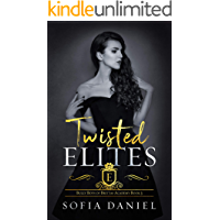 Twisted Elites: A Dark Reverse Harem High School Bully Romance (Bully Boys of Brittas Academy Book 3) book cover