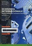 Economia internazionale. Ediz. mylab. Con e-book. Con aggiornamento online: 1
